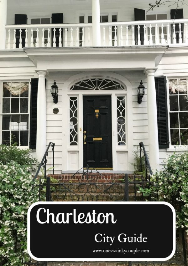 A Recap of Our Trip: Charleston, SC