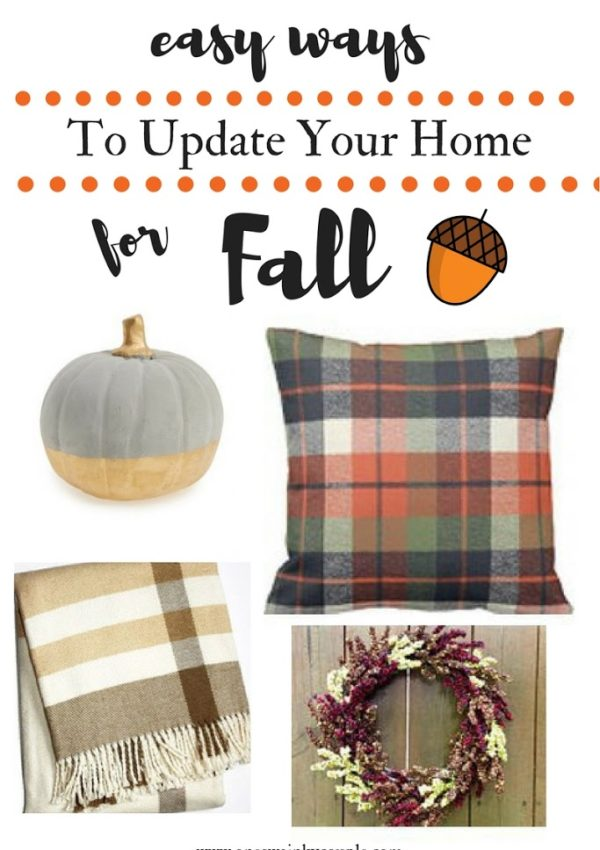 Easy Ways to Update Your Home for Fall